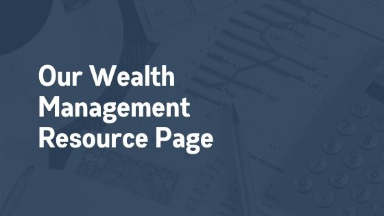 Wealth Management Resource Page