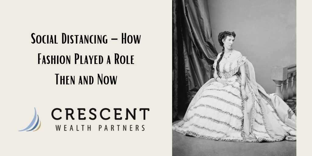 Social Distancing – How Fashion Played a Role Then and Now
