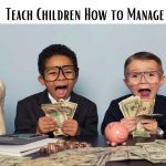Teach Children How to Manage Money