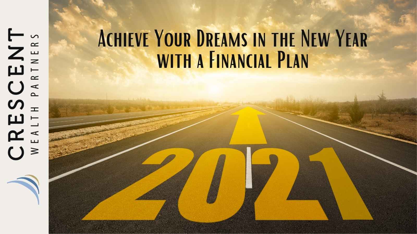 Financial Plan – Achieve Your Dreams in the New Year